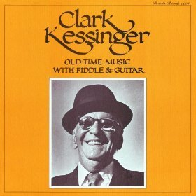 - CLARK KESSINGER - old time music with fiddle & guitar ROUNDER 0004 (LP vinyl record)