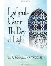 Lailatul-Qadr: The Day of Light
