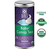 Secrets of Tea - Baby Colic Relief Catnip Tea- Sanitized- USDA Organic Baby Gas & Colic Tea- Use 3 to 4 times a day & allow 4 days to see results