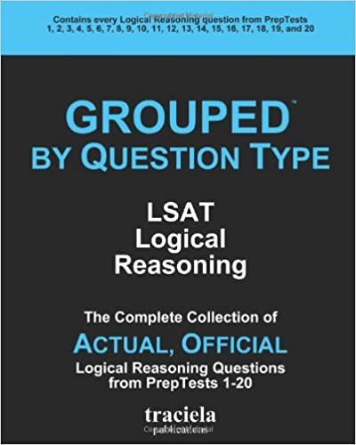 Amazon grouped by question type lsat logical reasoning the grouped by question type lsat logical reasoning the complete collection of actual official logical reasoning questions from preptests 1 20 version malvernweather Choice Image