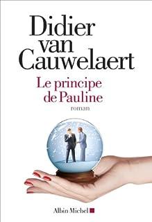 Le principe de Pauline, Van Cauwelaert, Didier