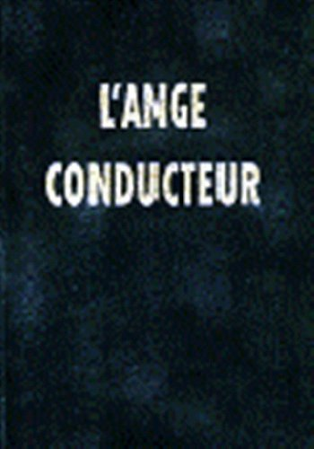 Ange Conducteur  [Anonyme] (Tapa Dura)
