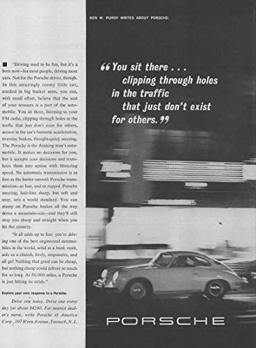 """Magazine Print Ad: 1963 Porsche 356,""""Ken W Purdy:"""".Clipping Through Holes in the Traffic That Just Don't Exist for Others"""""""