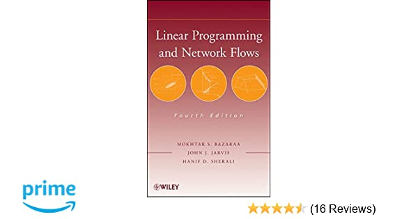 Linear programming and network flows mokhtar s bazaraa john j linear programming and network flows mokhtar s bazaraa john j jarvis hanif d sherali 9780470462720 amazon books fandeluxe Gallery