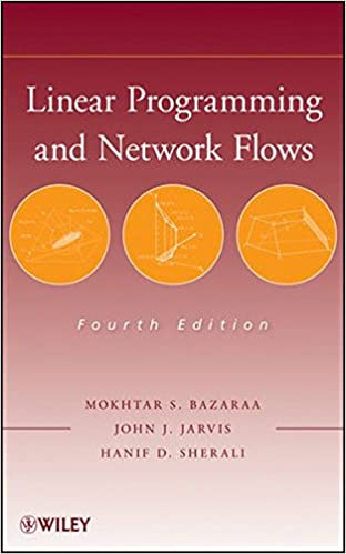Linear programming and network flows mokhtar s bazaraa john j linear programming and network flows 4th edition fandeluxe Gallery