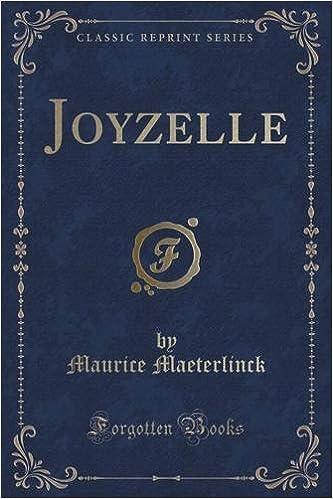 Joyzelle (Classic Reprint)
