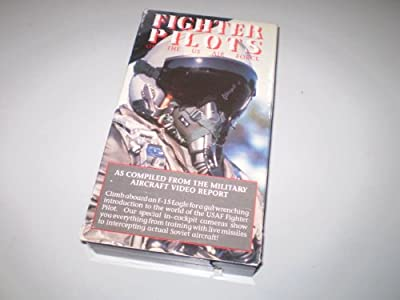Fighter Pilots of the US Air Force as compiled from the Military Aircraft Video Report