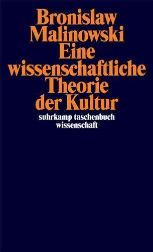 Eine wissenschaftliche Theorie der Kultur (suhrkamp taschenbuch wissenschaft)