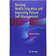 Nursing: Health Education and Improving Patient Self-Management
