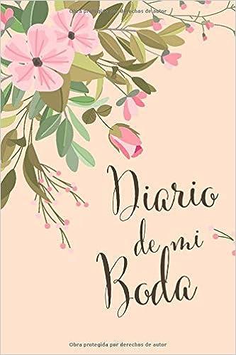 DIARIO DE MI BODA: Cuaderno con 120 Páginas | Páginas con ...
