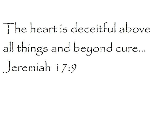 Tapestry Of Truth - Jeremiah 17:9 - TOT5288 - Wall and home scripture, lettering, quotes, images, stickers, decals, art, and more! - The heart is deceitful above all things and beyond cure... Jere...