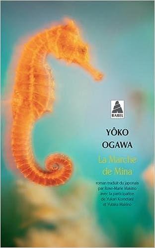 La Marche de Mina - Ogawa Yoko