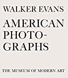 Walker Evans: American Photographs: Seventy-Fifth