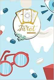 Tarot Workbook: Deck Meaning Keepsake for Recording And Interpreting Readings   6x9