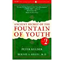 [ Ancient Secret of the Fountain of Youth, Book 2: A Companion to the Book by Peter Kelder Kelder, Peter ( Author ) ] { Hardcover } 1999