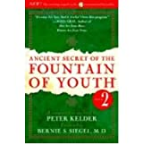 (Ancient Secret of the Fountain of Youth, Book 2: A Companion to the Book by Peter Kelder) By Kelder, Peter (Author) Hardcover on 19-Jan-1999