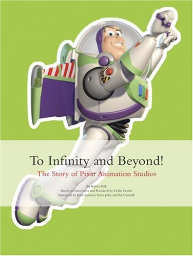 Download To Infinity and Beyond!: The Story of Pixar Animation Studios ebook