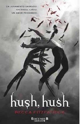 Hush, Hush (Sin Limites) (Spanish Edition)