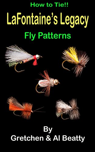 lafontaines-legacy-how-to-tie-fly-patterns