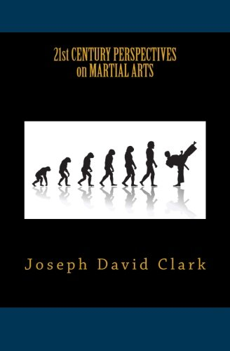 21st Century Perspectives on Martial Arts