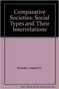 comparative societies Modernization theory and the comparative study of national societies: a critical perspective - volume 15 issue 2 - dean c tipps.