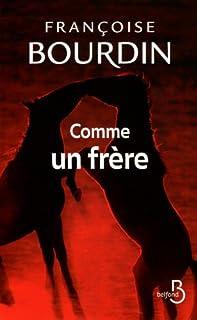 Comme un frère, Bourdin, Françoise