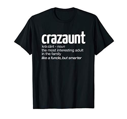Womens Crazaunt Crazy Aunt T-shirt Gift for -