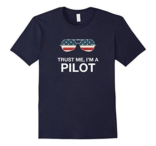 Mens Trust me I'm a Pilot funny pilot Patriotic American flag tee Medium - Sunglasses Pilot Helicopter