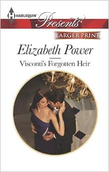 Visconti's Forgotten Heir (Harlequin Large Print Presents)
