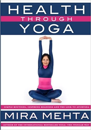 Health Through Yoga: Simple routines, inspiring readings and ...