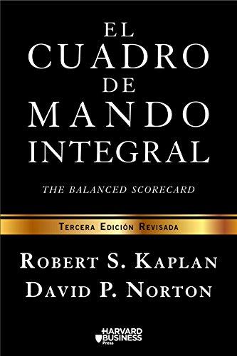 El cuadro de mando integral: The balanced scorecard (Spanish Edition)