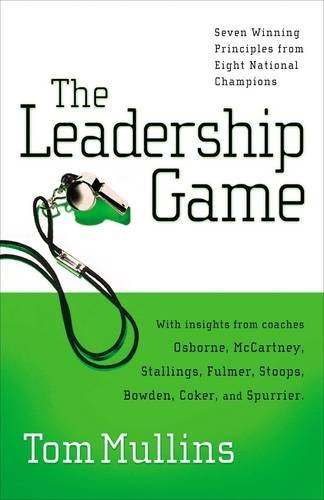 Download The Leadership Game: Winning Principles from Eight National Champions PDF