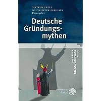 Deutsche Gründungsmythen. Jahrbuch Literatur und Politik, Band 2