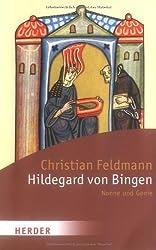Hildegard von Bingen: Nonne und Genie (HERDER spektrum)