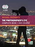img - for Michael Freeman's The Photographer's Eye Course: A Complete DVD + Book Masterclass book / textbook / text book