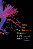 The Computer and the Brain: Abused City (The Silliman Memorial Lectures Series)
