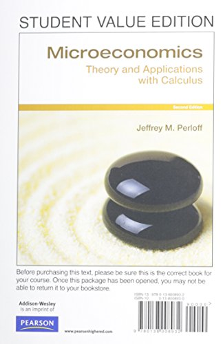 Microeconomics: Theory & Applications with Calculus, Student Value Edition (2nd Edition)
