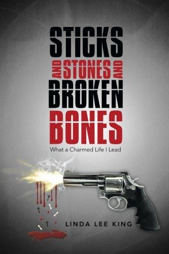 Sticks and Stones and Broken Bones: What a Charmed Life I Lead pdf epub