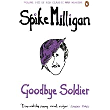 Goodbye Soldier (Milligan Memoirs)