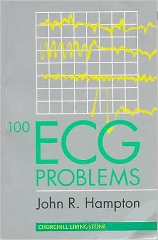 Book 100 ECG Problems, 1e by John R. Hampton DM MA DPhil FRCP FFPM FESC (1997-09-22)