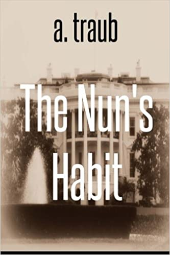 The Nuns Habit: A spy novel