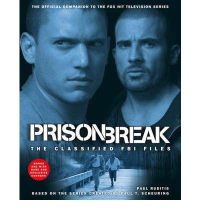 Prison Break: The Classified FBI Files pdf