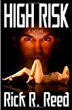 High Risk, Rick R. Reed, 1602729530