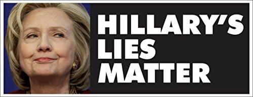 Anti Hillary Clinton Lies Matter Political Bumper Sticker