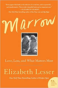 image for Marrow: Love, Loss, and What Matters Most