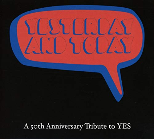(Yesterday & Today: 50th Anniversary Tribute To Yes / Various)