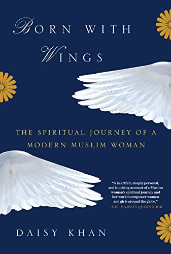 Born with Wings: The Spiritual Journey of a Modern Muslim ()