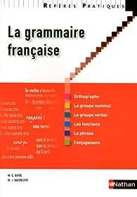 La grammaire française par Marie-Claire Bayol