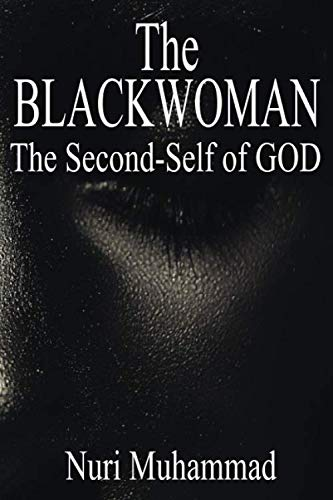The Black Woman: The 2nd Self of God