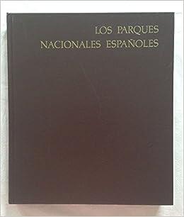 Los parques nacionales españoles Colección Naturaleza española: Amazon.es: Blas Aritio, Luis: Libros en idiomas extranjeros